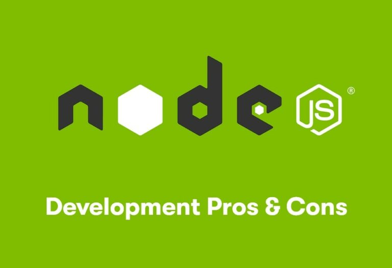 Node Js For Web Development – Pros and Cons